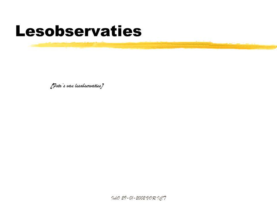 Lesobservaties [Foto's van lesobservaties] IvhO 29-01-2002 VOR ICT